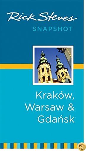 TRick Steves Snapshot Kraków, Warsaw & Gdansk