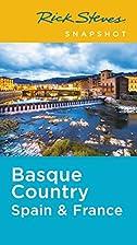 Rick Steves Snapshot Basque Country: France…
