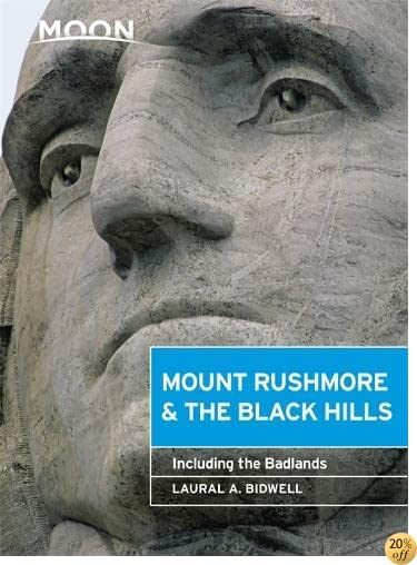 TMoon Mount Rushmore & the Black Hills: Including the Badlands (Moon Handbooks)