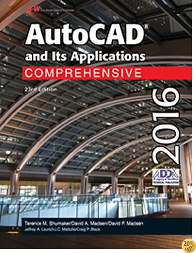 TAutoCAD and Its Applications Comprehensive 2016