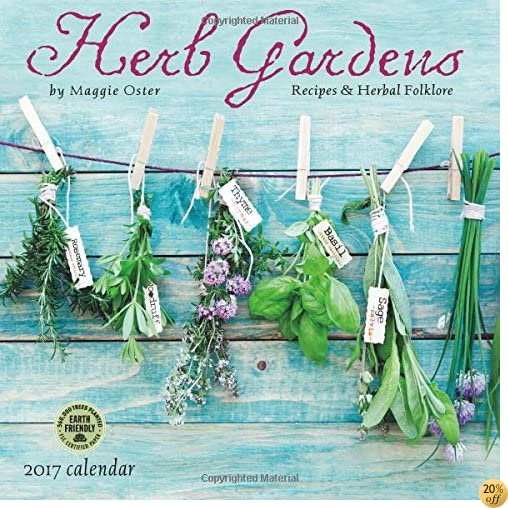 THerb Gardens 2017 Wall Calendar: Recipes & Herbal Folklore