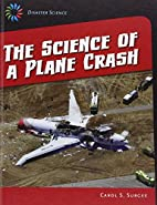 The Science of a Plane Crash (21st Century…