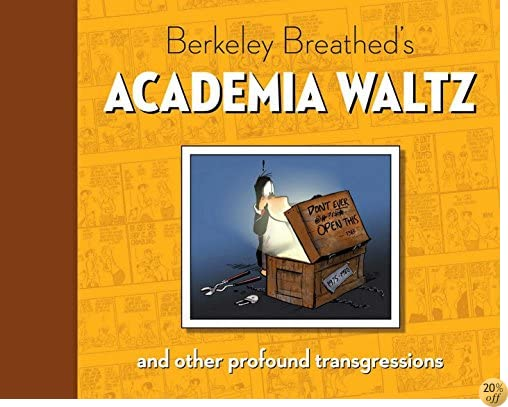 TBerkeley Breathed's Academia Waltz And Other Profound Transgressions (Bloom County)