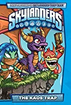 Skylanders: The Kaos Trap by Ron Marz