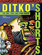 Ditko's Shorts by Steve Ditko