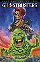 Ghostbusters: Who Ya Gonna Call? by Erik…