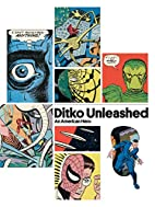 Ditko Unleashed! by N/A