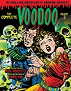 The Complete Voodoo, Vol. 3 (Chilling…