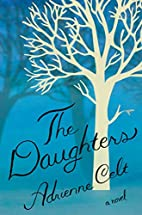 The Daughters by Adrienne Celt