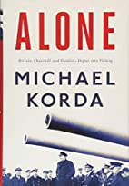 Alone: Britain, Churchill, and Dunkirk:…