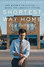 Shortest Way Home: One Mayor's…