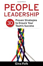 People Leadership: 30 Proven Strategies to…