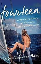 Fourteen: A Daughter's Memoir of Adventure,…