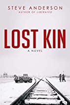 Lost Kin: A Novel (Kaspar Brothers) by Steve…