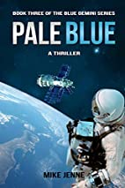 Pale Blue: A Thriller (Blue Gemini) by Mike…