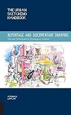 The Urban Sketching Handbook: Reportage and…