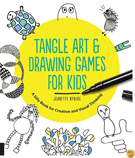 TTangle Art and Drawing Games for Kids: A Silly Book for Creative and Visual Thinking