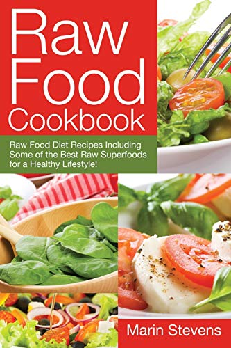 raw-food-cookbook-raw-food-diet-recipes-including-some-of-the-best-raw-superfoods-for-a-healthy-lifestyle