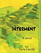 Interment by Terry Cassidy