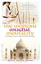The Modern Mughal Mentality: New Strategies…