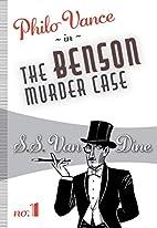 The Benson Murder Case: Philo Vance #1 by S.…