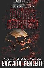 Dark Harvest: Children of Enoch (Volume 1)…