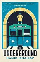 The Underground by Hamid Ismailov