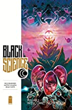 Black Science Volume 2: Welcome, Nowhere by…