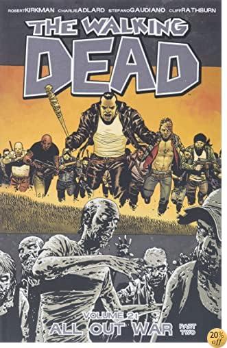 TThe Walking Dead Volume 21: All Out War Part 2