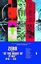 Zero Volume 2: At the Heart of It All by…