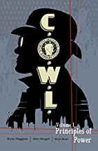 C.O.W.L. Volume 1: Principles of Power by…