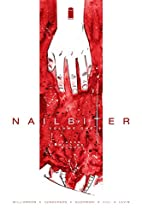 Nailbiter Volume 1: There Will Be Blood by…