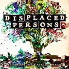 Displaced Persons by Derek McCulloch
