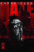 Chronicles of Hate HC by Adrian Smith