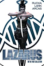 Lazarus: The First Collection by Greg Rucka
