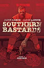 Southern Bastards, Vol. 2: Gridiron by Jason…