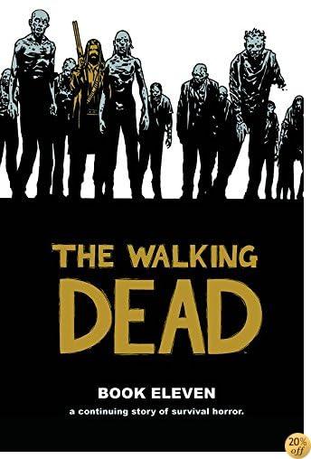TThe Walking Dead Book 11 (Walking Dead (12 Stories))