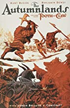The Autumnlands, Vol. 1: Tooth and Claw by…