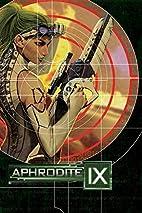 Aphrodite IX: The Complete Series by Matt…