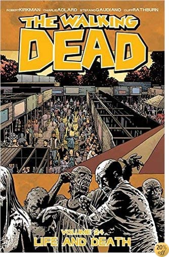 TThe Walking Dead Volume 24: Life and Death