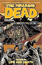 The Walking Dead, Volume 24: Life and Death…