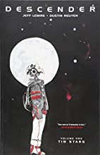 Descender, Vol. 1: Tin Stars by Jeff Lemire