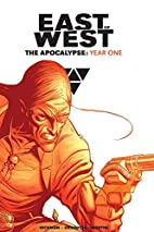 East of West: The Apocalypse Year One by…