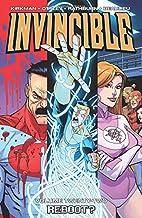 Invincible, Volume 22: Reboot by Robert…