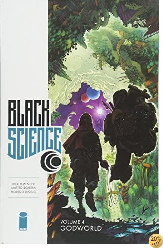 TBlack Science Volume 4: Godworld