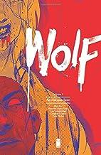 Wolf Volume 2: Apocalypse Soon by Ales Kot