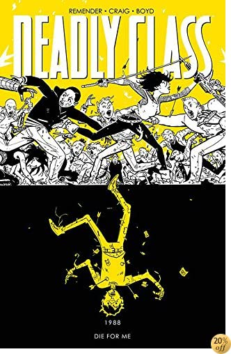TDeadly Class Volume 4: Die for Me