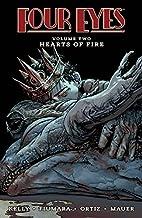 Four Eyes Volume 2: Hearts of Fire by Joe…