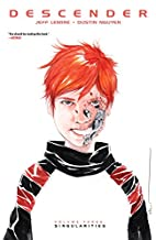 Descender Volume 3: Singularities by Jeff…