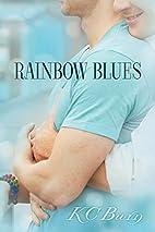 Rainbow Blues by K.C. Burn